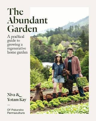The Abundant Garden by Niva Kay