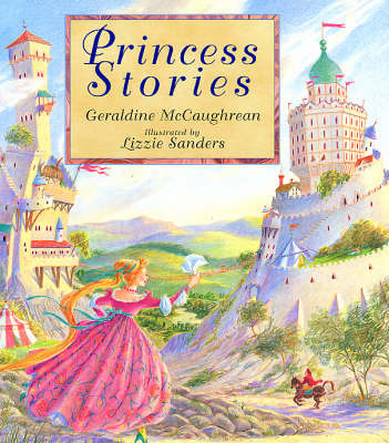 Princess Stories by Geraldine McCaughrean image
