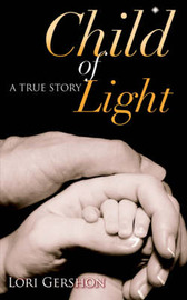Child of Light by Lori Gershon image