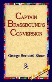 Captain Brassbound's Conversion by George Bernard Shaw