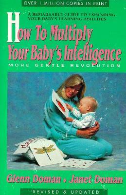 How to Multiply Your Baby's Intelligence by Glenn J Doman image