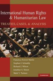 International Human Rights and Humanitarian Law by Francisco Forrest Martin image