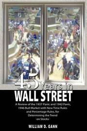 45 Years in Wall Street by William D. Gann