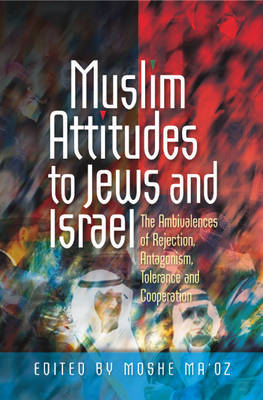 Muslim Attitudes to Jews and Israel image