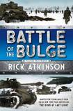 Battle of the Bulge [The Young Readers Adaptation] by Rick Atkinson