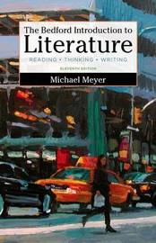 The Bedford Introduction to Literature by Michael Meyer