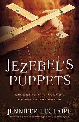 Jezebel's Puppets | Jennifer LeClaire Book | Buy Now | at Mighty Ape NZ