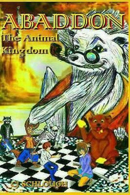 Abaddon: The Animal Kingdom by Cj Schlough image