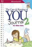 The Care and Keeping of You 2 Journal for Older Girls by Cara Natterson