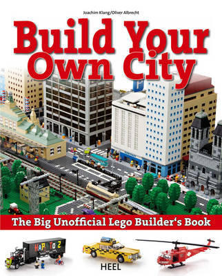 The Big Unofficial LEGO (R) Builder's Book by Joachim Klang image