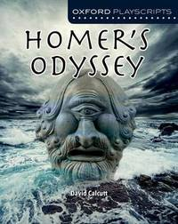Oxford Playscripts: Homer's Odyssey by David Calcutt image