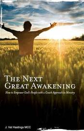 The Next Great Awakening by J Val Hastings