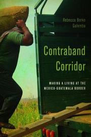 Contraband Corridor by Rebecca Berke Galemba