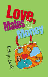 Love, Mates and Money by Kathryn Lamb image