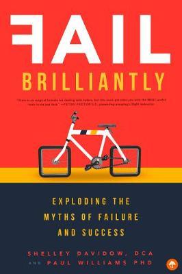Fail Brilliantly by Shelley Davidow