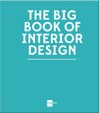 The Big Book of Interior Design by Maria Vittoria Capitanucci