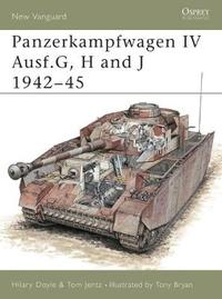 Panzerkampfwagen IV Ausf G, H and J 1942-1945 by Hilary L. Doyle