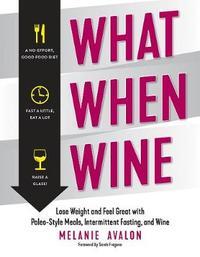 What When Wine by Melanie Avalon