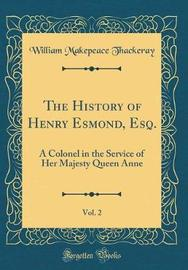 The History of Henry Esmond, Esq., Vol. 2 by William Makepeace Thackeray image