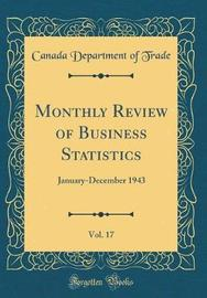 Monthly Review of Business Statistics, Vol. 17 by Canada Department of Trade image
