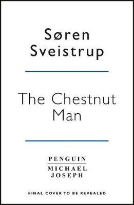 The Chestnut Man by Soren Sveistrup image