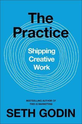 The Practice by Seth Godin