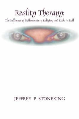 Reality Therapy by Jeffrey P. STONEking image