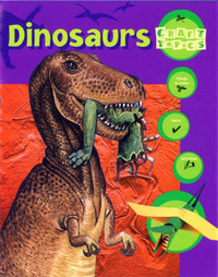 Dinosaurs: Facts, Things to Make, Activities by Rachel Wright image