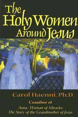 Holy Women Around Jesus by Carol Haenni image