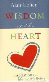 Wisdom Of The Heart by Alan Cohen image
