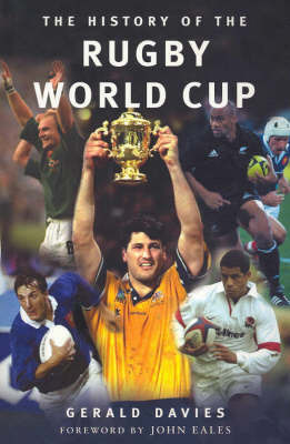 The History of the Rugby World Cup by Gerald Davies