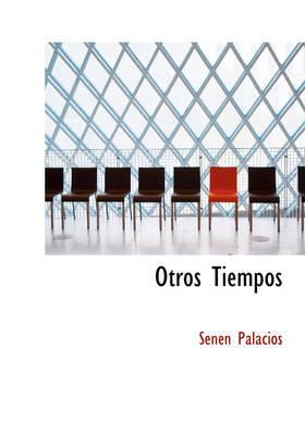 Otros Tiempos by Senen Palacios image