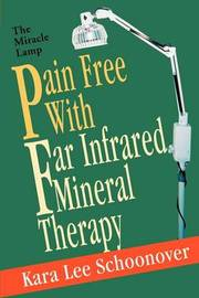 Pain Free with Far Infrared Mineral Therapy by Kara Lee Schoonover image