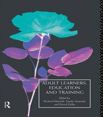 Adult Learners, Education and Training: v.2