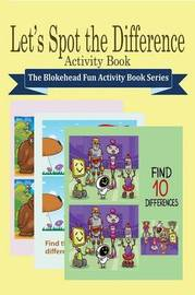 Let's Spot the Difference Activity Book by The Blokehead