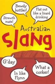 Australian Slang by unknown