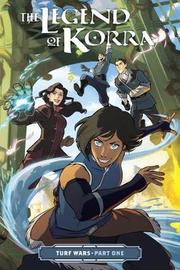 Legend of Korra, the: Turf Wars Part One by Michael DiMartino