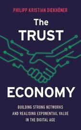 The Trust Economy by Philippe Kristian