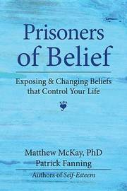 Prisoners of Belief by Matthew McKay