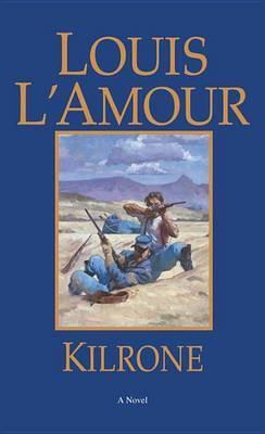 Kilrone by Louis L'Amour image