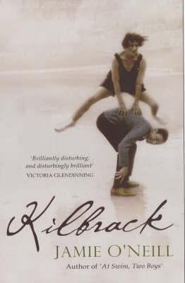 Kilbrack by Jamie O'Neill