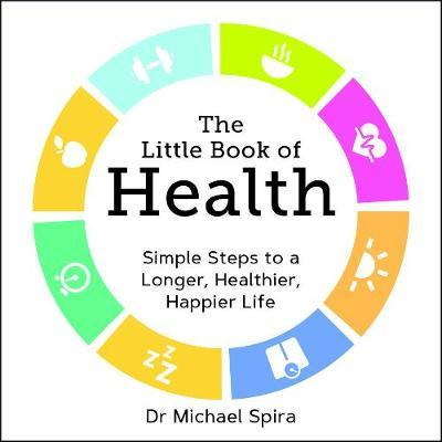 The Little Book of Health by Michael Spira