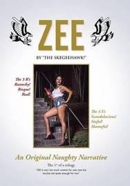 Zee by The Skegeehawk!