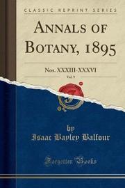 Annals of Botany, 1895, Vol. 9 by Isaac Bayley Balfour