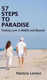 57 Steps to Paradise by Patricia Lorenz