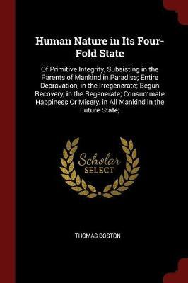 Human Nature in Its Four-Fold State by Thomas Boston