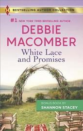 White Lace and Promises & Yours to Keep by Debbie Macomber