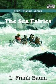 The Sea Fairies by L.Frank Baum