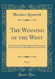 The Winning of the West, Vol. 2 by Theodore Roosevelt image