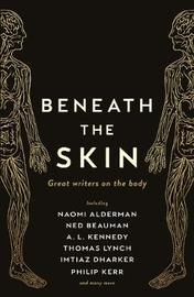 Beneath the Skin by Ned Beauman